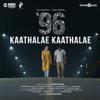 Govind Vasantha & Chinmayi - Kaathalae Kaathalae (From