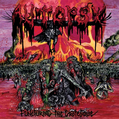 Puncturing the Grotesque - Single - Autopsy