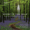Where'er You Walk: Arias for Handel's Favourite Tenor - Classical Opera, Ian Page & Allan Clayton