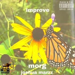 Morg - Improve feat. Joshua Marzz