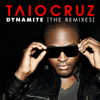 Dynamite (The Remixes) - Taio Cruz