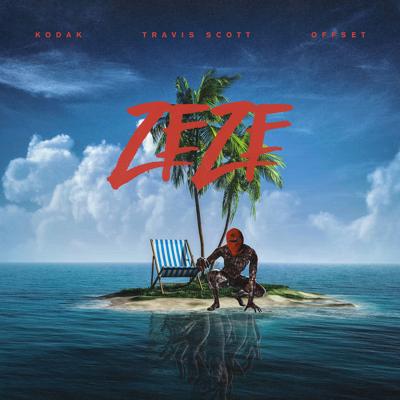 ZEZE (feat. Travis Scott & Offset) - Kodak Black song
