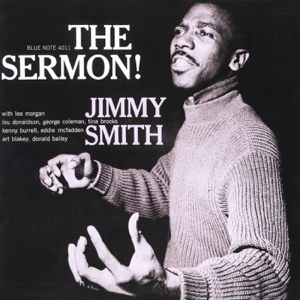 Jimmy Smith - The Sermon!