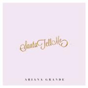 Santa Tell Me - Ariana Grande - Ariana Grande