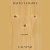 David Sedaris - Calypso (Unabridged)  artwork