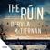 Dervla McTiernan - The Ruin (Unabridged)
