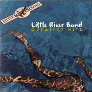 Little River Band: Greatest Hits - Little River Band - Little River Band