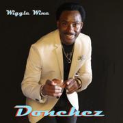 Wiggle Wine - Donchez Dacres - Donchez Dacres
