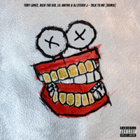 Tory Lanez & Rich The Kid - TAlk tO Me (feat. Lil Wayne) [Remix] artwork