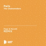Paris (Papa & Novelli Unofficial Remix) [The Chainsmokers] - Single