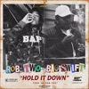Hold It Down (feat. RobTwo) - Single, Big $wift