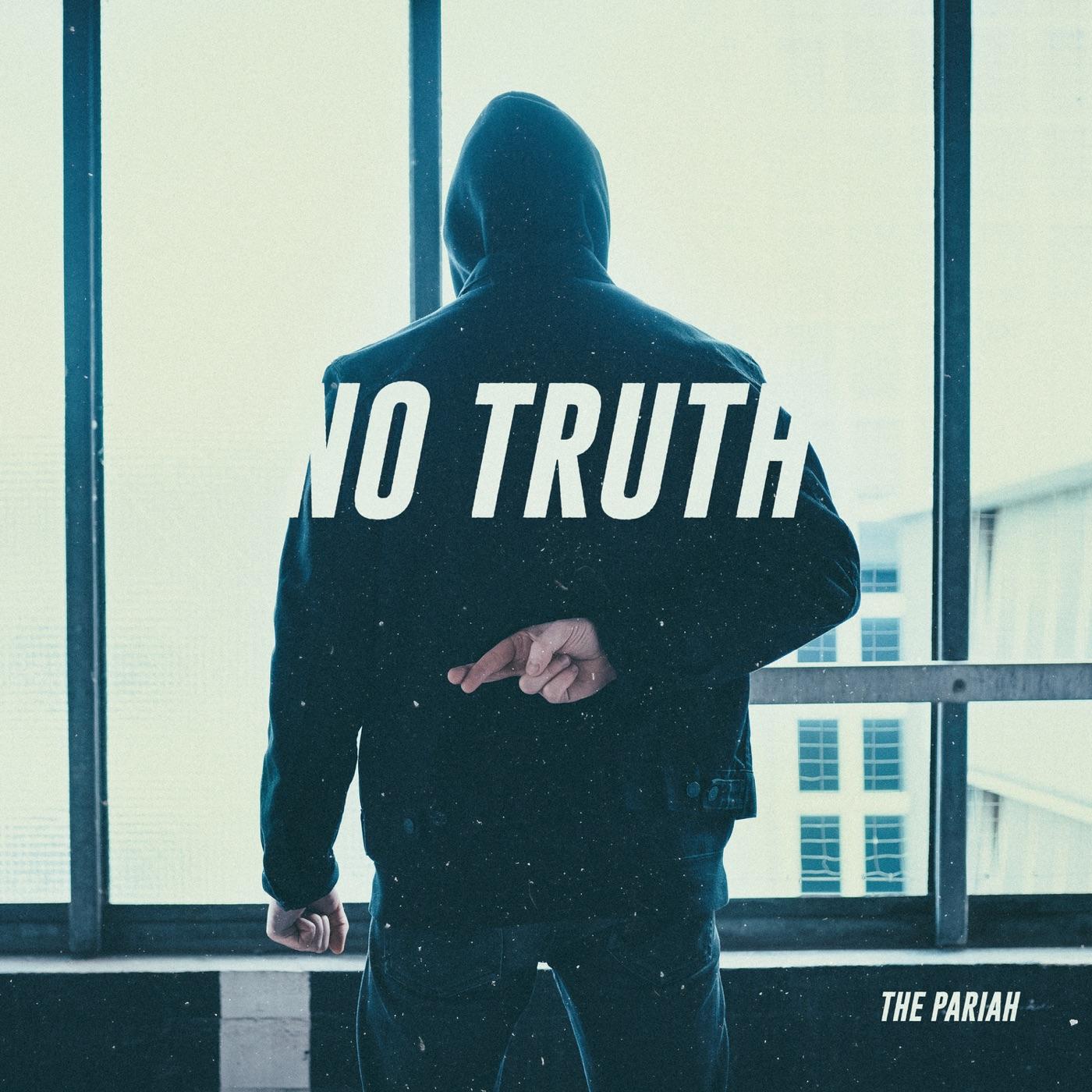 The Pariah - No Truth (2018)