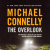 Michael Connelly - The Overlook: Harry Bosch Series, Book 13 (Unabridged)  artwork