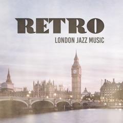 Retro London Jazz Music: Instrumental Dixieland Jazz, Retro Café, Saxophone Mood, Vintage Lounge Jazz