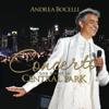 Concerto: One Night in Central Park - New York Philharmonic, Andrea Bocelli & Alan Gilbert