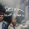 Deixa (feat. Ana Gabriela) - Single