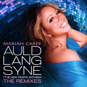 Auld Lang Syne (The New Year's Anthem) [The Remixes] Mp3 Download