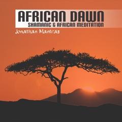 African Dawn (Shamanic & African Meditation)