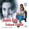 Jhooth Bole Kauwa Kaate (Original Soundtrack)