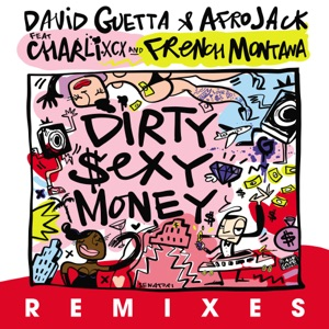 Dirty Sexy Money (feat. Charli XCX & French Montana) [Remixes] - EP Mp3 Download