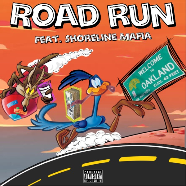 Road Run (feat. Shoreline Mafia) - Single