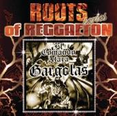 Gargolas 1 (Roots of Reggaeton)