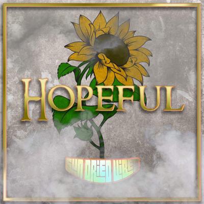 Hopeful - Sun-Dried Vibes song