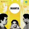 Mamta Original Motion Picture Soundtrack
