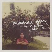 Mamas Gun - You Make My Life A Better Place (Radio Edit)