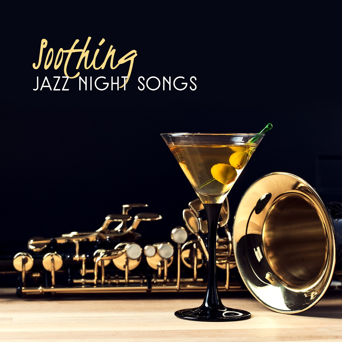 Soothing Jazz Night Songs: Perfect Relax with Smooth Music, Feel the