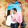Neha Kakkar & Tony Kakkar - Oh Humsafar artwork