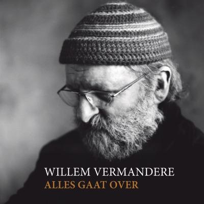 Alles Gaat Over - Willem Vermandere