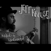 Jeff Krause - Would It Be Alright?