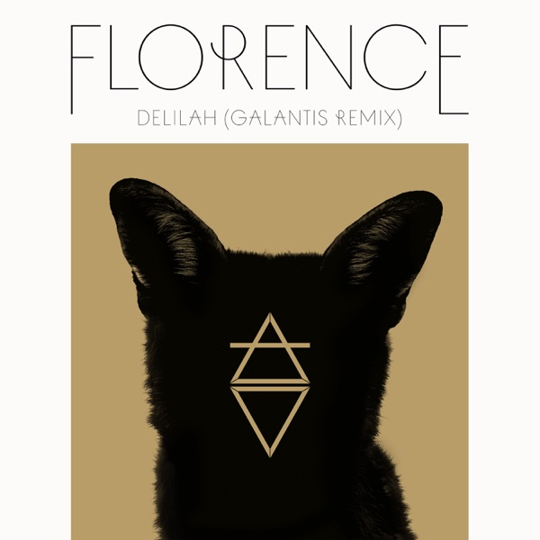 Delilah (Galantis Remix) - Single