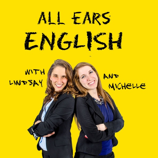 Cover image of All Ears English Podcast | Real English Vocabulary | Conversation | American Culture