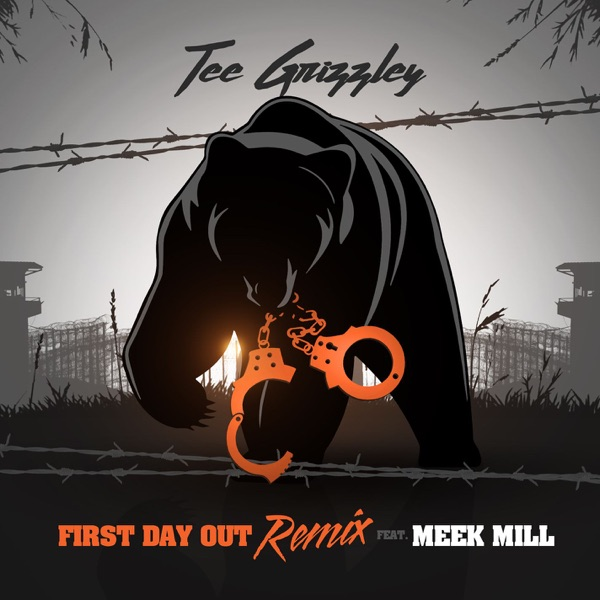 First Day Out (feat. Meek Mill) [Remix] - Single