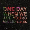 One Day When We Are Young - Single