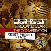 The Conversation (Reset Preset Remix)