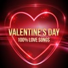 Valentine's Day: 100% Love Songs
