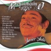Javier Solís - Que Bonita Es Mi Tierra