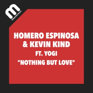 Nothing But Love (feat. Yogi) - Single Mp3 Download