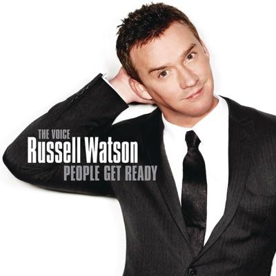 People Get Ready (Bonus Track Version) - Russell Watson