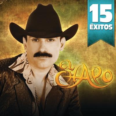 15 Éxitos: El Chapo - El Chapo De Sinaloa
