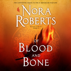 Of Blood and Bone: (Chronicles of The One, Book 2) (Unabridged) - Nora Roberts audiobook, mp3