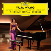 The Berlin Recital – Encores  EP-Yuja Wang