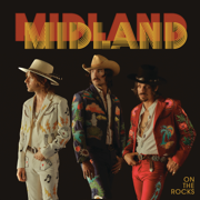 On the Rocks - Midland - Midland