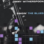 Jimmy Witherspoon - When the Lights Go Out
