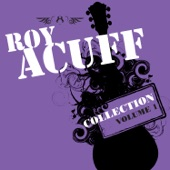 Roy Acuff - Will the Circle Be Unbroken