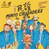 Minyo Crusaders - Kushimoto Bushi
