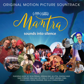 Mantra: Sounds Into Silence (Original Motion Picture Soundtrack)-Various Artists
